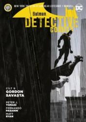 JBC Yayıncılık - Batman Dedektif Hikayeleri (Yeni 52) Cilt 9 Gordon Savaşta