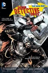 DC - Batman Detective Comics (New 52) Vol 5 Gothtopia HC