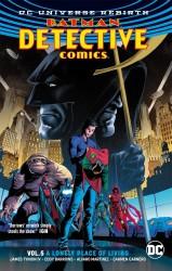 DC - Batman Detective Comics (Rebirth) Vol 5 Lonely Place To Living