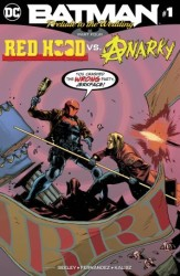 DC - Batman Prelude To The Wedding Red Hood vs Anarky