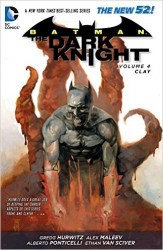 DC - Batman The Dark Knight (New 52) Vol 4 Clay TPB