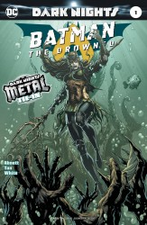 DC - Batman The Drowned # 1 (Metal)