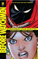 DC - Before Watchmen Minutemen/Silk Spectre HC