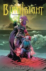 Image - Birthright Vol 7 Blood Brothers TPB