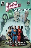 Dark Horse - Black Hammer Justice League # 1 Cover D Lemire
