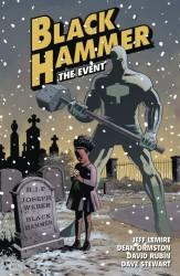 Dark Horse - Black Hammer Vol 2 The Event