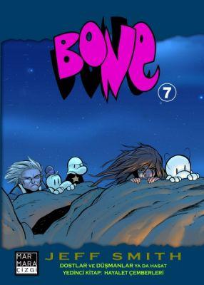 Bone Cilt 7 Dostlar ve Düşmanlar