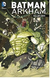 DC - Batman Arkham Killer Croc TPB