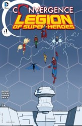 DC - Convergence Superboy and the Legion of Super Heroes # 1