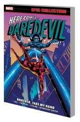 Marvel - Daredevil Epic Collection Brother Take My Hand TPB
