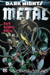 DC - Dark Nights Metal Dark Knights Rising HC