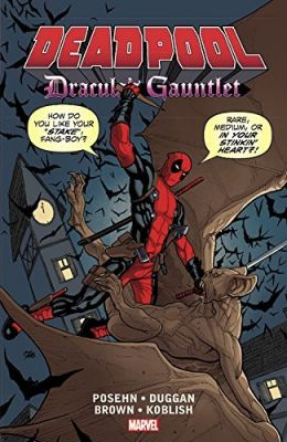 Deadpool Dracula's Gauntlet TPB