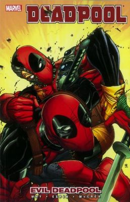 Deadpool Vol 10 Evil Deadpool TPB