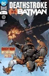 DC - Deathstroke # 31 Deathstroke vs Batman