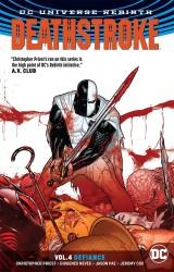 DC - Deathstroke (Rebirth) Vol 4 Defiance TPB