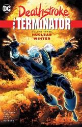 DC - Deathstroke The Terminator Vol 3 Nuclear Winter TPB