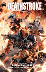 DC - Deathstroke Vol 4 Family Busines TPB