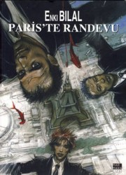 Marmara Çizgi - Enki Bilal Canavar Dörtlemesi 3 Paris'te Randevu