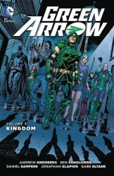DC - Green Arrow Vol 7 Kingdom TPB