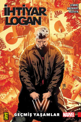 Gerekli Şeyler - İhtiyar Logan Cilt 5 Geçmiş Yaşamlar