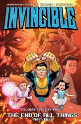 Image - Invincible Vol 25 End Of All Things Part 2 TPB
