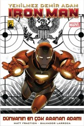 Arkabahçe - Iron Man - Yenilmez Demir Adam Cilt 2 Dünyanın En Çok Aranan Adamı 1.Kitap