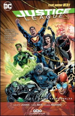 Justice League (Yeni 52) Cilt 5 Daima Kahramanlar