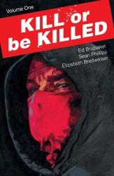 Image - Kill Or Be Killed Vol 1 TPB Sean Philips İmzalı Sertifikalı