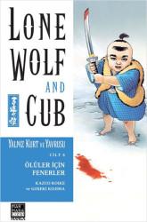 Marmara Çizgi - Lone Wolf And Cub - Yalnız Kurt Ve Yavrusu Cilt 6 Ölüler İçin Fenerler