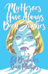 Image - My Heroes Have Always Been Junkies HC