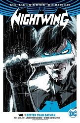 DC - Nightwing (Rebirth) Vol 1 Better Than Batman TPB