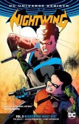 DC - Nightwing (Rebirth) Vol 3 Nightwing Must Die TPB