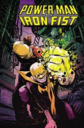 Marvel - Power Man and Iron Fist Vol 1 The Boys are Back in Town TPB