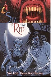 Image - Sea of Red Vol 1 No Grave But Sea TPB