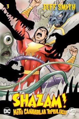 Shazam! Kötü Canavarlar Topluluğu Sayı 3