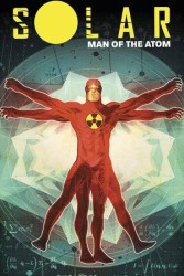 Dynamite - Solar Man Of Atom Vol 1 Nuclear Family TPB
