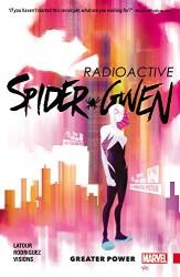 Marvel - Spider-Gwen Vol 1 Greater Power TPB