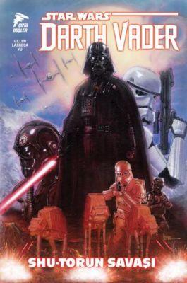 Star Wars Darth Vader Cilt 3 Shu-Torun Savaşı