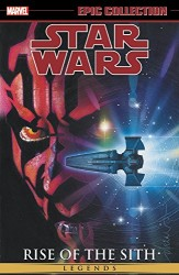 Marvel - Star Wars Legends Epic Collection Rise of the Sith Vol 2 TPB
