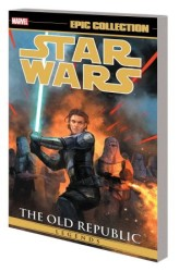 Marvel - Star Wars Legends Epic Collection The Old Republic Vol 3 TPB