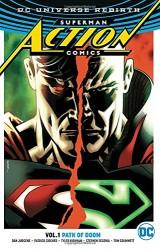 DC - Superman Action Comics (Rebirth) Vol 1 Path Of Doom TPB