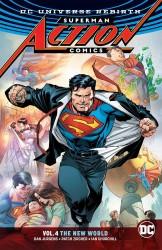 DC - Superman Action Comics (Rebirth) Vol 4 The New World