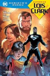 YKY - Superman Lois ve Clark Rebirth'e Doğru