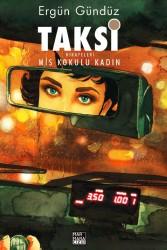 Marmara Çizgi - Taksi Hikayeleri Mis Kokulu Kadın