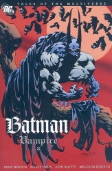 DC - Tales of The Multiverse Batman - Vampire TPB
