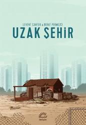 İletişim Yayınları - Uzak Şehir Çizer Berat Pekmezci İmzalı
