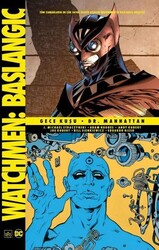 İthaki - Watchmen Başlangıç Gece Kuşu Dr Manhattan