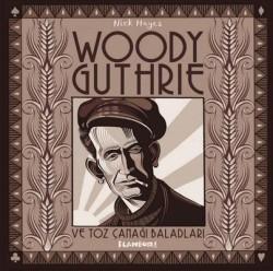Flaneur - Woody Guthrie Ve Toz Çanağı Baladları