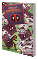 Marvel - You Are Deadpool TPB