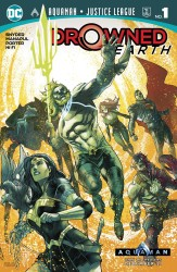 DC - Aquaman Justice League Drowned Earth # 1